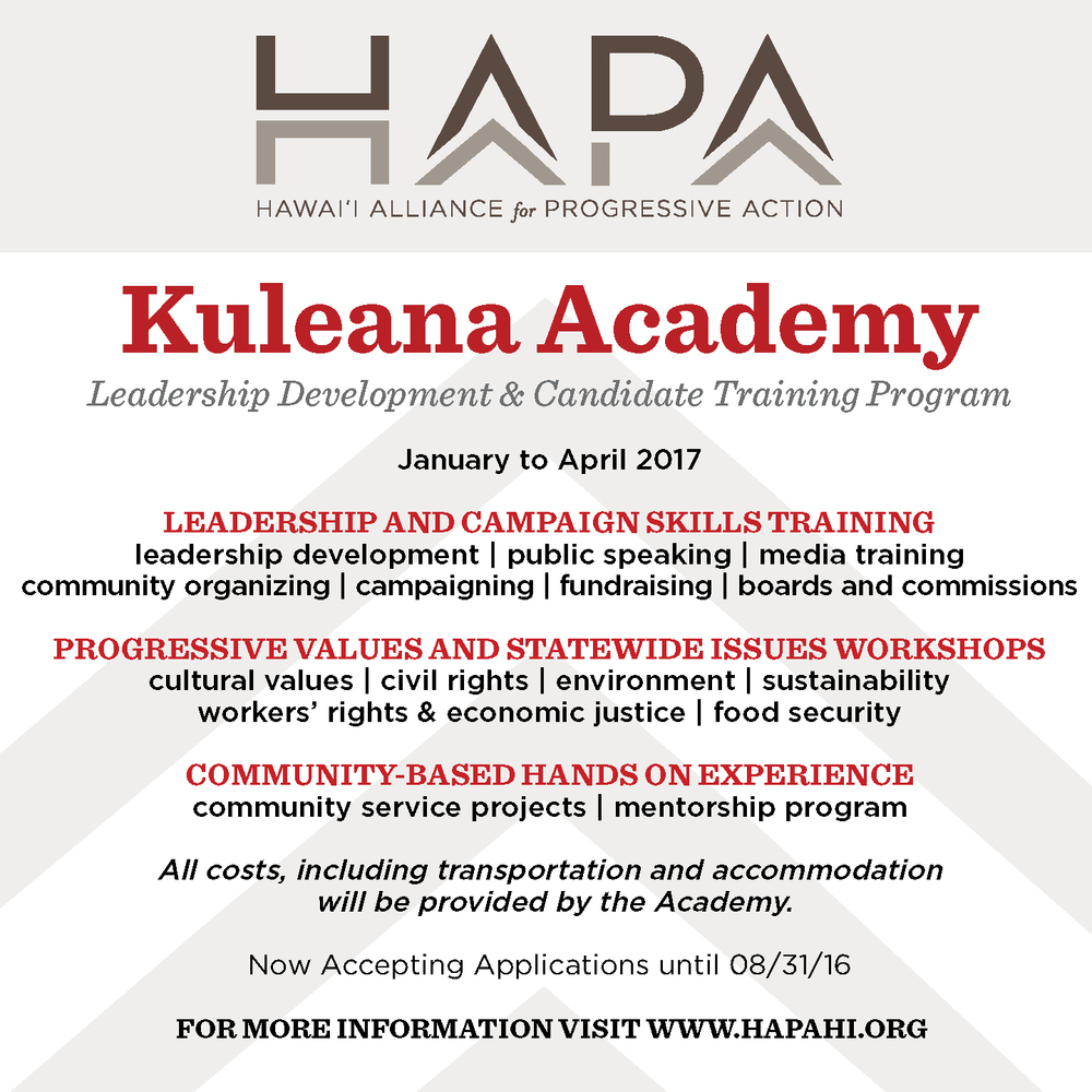 hapa now accepting applications for kuleana academy public speaking and media training as well as critical community organizing skills the basics of the legislative process and campaigning skills