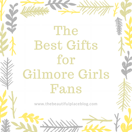 The Best Gifts For Gilmore Girls Fans The Beautiful Place