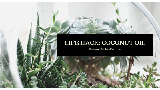 Lifehack_ Coconut Oil.png