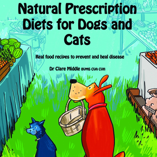 Natural prescription diets for cats and dogs single book order natural prescription diets for cats and dogs single book order forumfinder Choice Image
