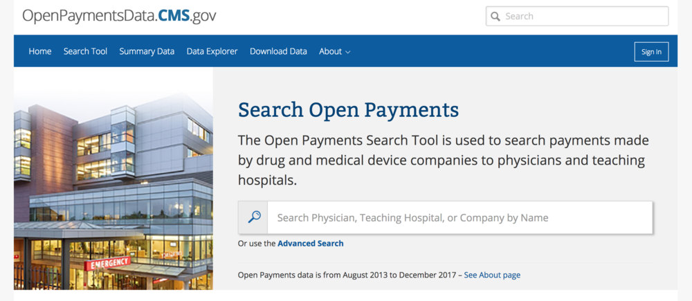 Open Payments Data    site allows patients to see which companies are paying their care providers & the amount the payment is worth.