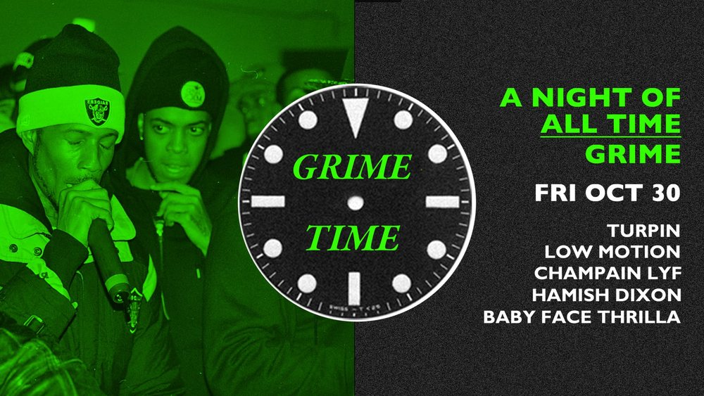 Grime Time 2    Danceteria, Goodgod Small Club, 11pm-3am    Back for round two, Goodgod is getting grimey again with the realest, dirtiest tracks from the early 2000s onwards. Tunes provided by Champain Lyf, Baby Face Thrilla (Low Ton), Low Motion (FBi) and more!  Moneys? $15 on the door
