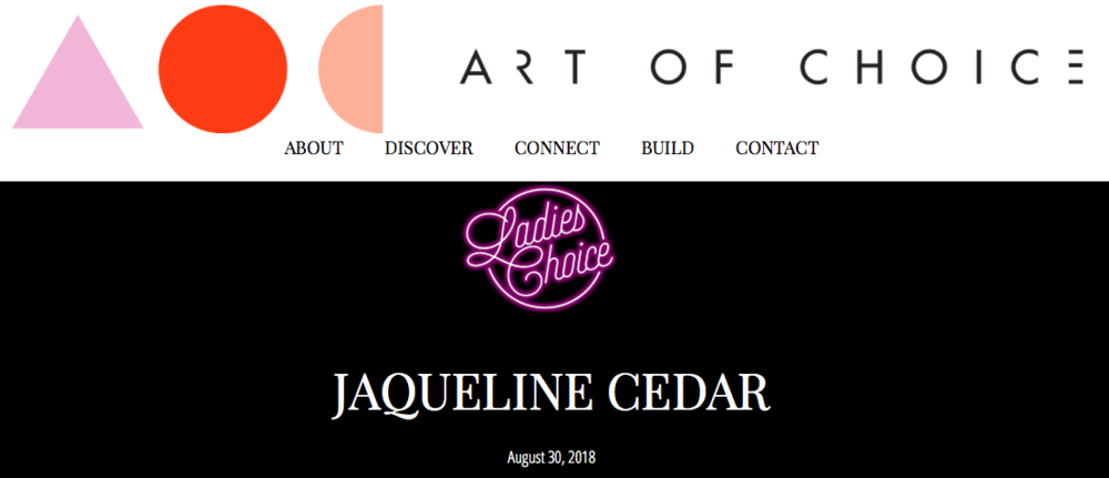 ART OF CHOICE    AUG 30, 2018   Ladies Choice Interview Series