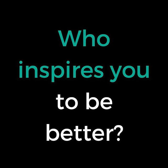 Who is your inspiration? Who inspires you to accomplish your goals each and everyday? Do you have a role model that inspires you to follow your dreams and work hard to achieve them? Who is it? #mondaythoughts #inspiration