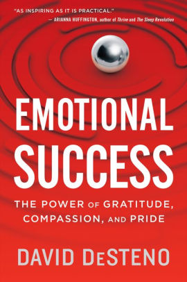 Emotional Success -The Power of Gratitude, Compassion, and Pride.jpg