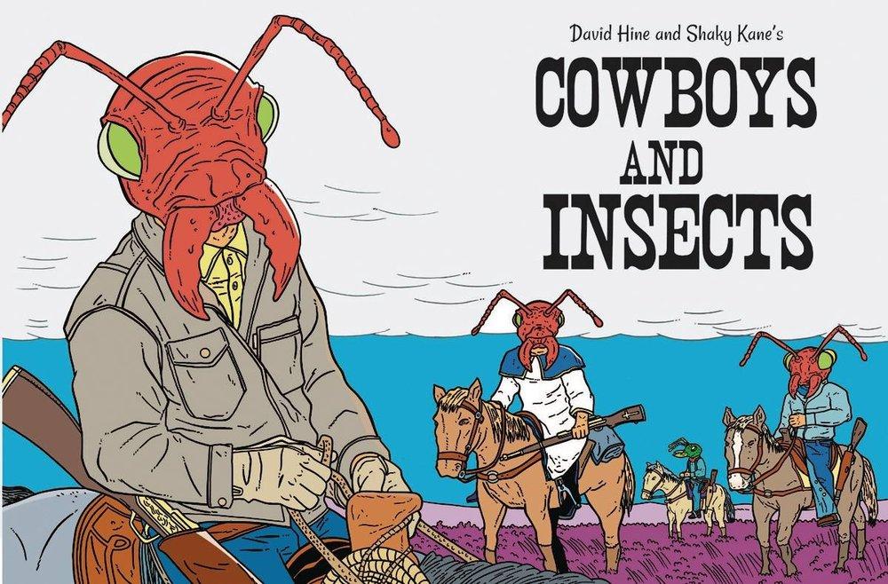 COWBOYS AND INSECTS ONE SHOT -(W) David Hine (A/CA) Shaky Kane