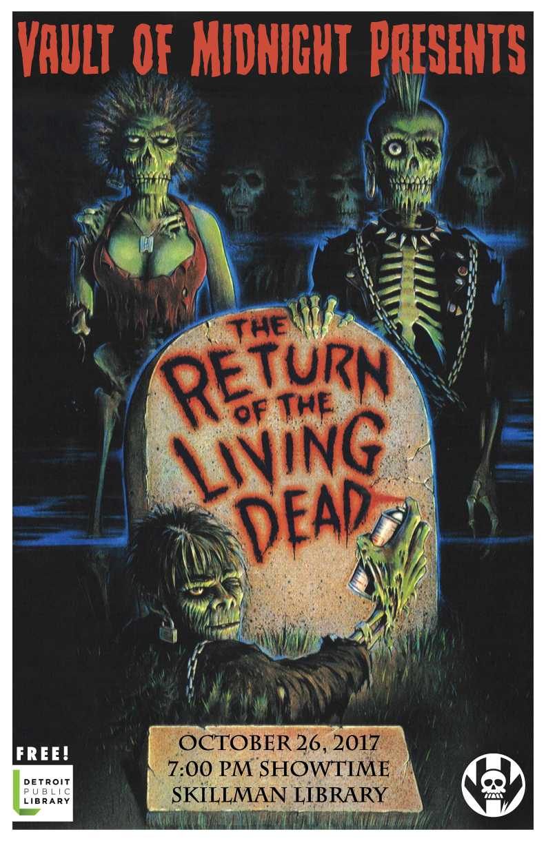 Join us at the Skillman Library, right across the street from Vault of Midnight in Detroit, for a free screening of the horror cult classic, Return of the Living Dead! Not only is our monthly movie night a free event, but there will also be free popcorn for you to consume!  When foreman Frank (James Karen) shows new employee Freddy (Thom Mathews) a secret military experiment in a supply warehouse, the two klutzes accidentally release a gas that reanimates corpses into flesh-eating zombies. As the epidemic spreads throughout Louisville, Ky., and the creatures satisfy their hunger in gory and outlandish ways, Frank and Freddy fight to survive with the help of their boss (Clu Gulager) and a mysterious mortician (Don Calfa).  Send...more...popcorn!