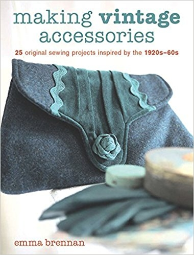 Making Vintage Accessories by Emma Brennan.jpg