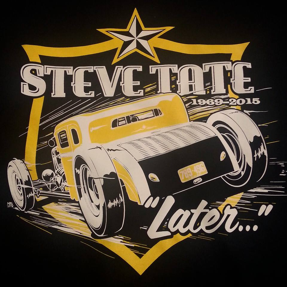 STEVE TATE TRIBUTE...LATER TEE