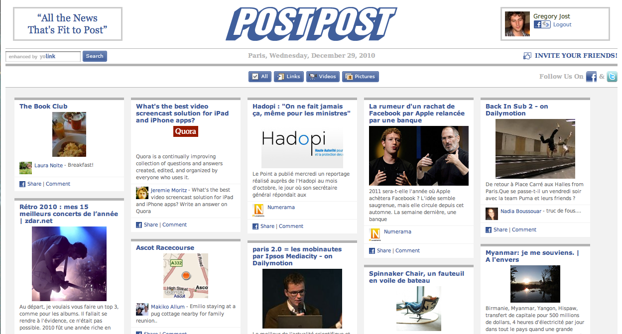 PostPost Surfing the content curation trend, postpost.com aggregates the news posted by your friends on Facebook (not news about your friends on Facebook). This is quite a refreshing way to consume your daily news. I would like to see other options such as building your own daily paper to share with your friend or having the ability to choose from different layouts.