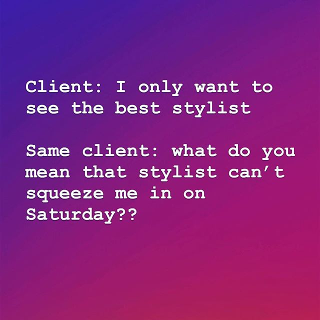 Don't let this be you! If you want to see your favorite stylist in a timely manner, you must prebook! Especially around the holidays. #bellabellohair #behindthechair #btclaughblast