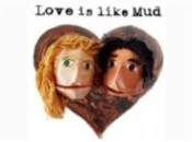 Love is Like Mud Review