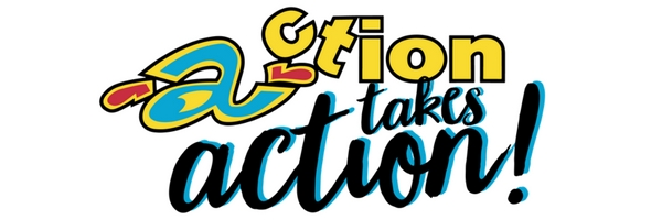 Action takes Action