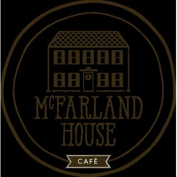 Mcfarland House Cafe Menu