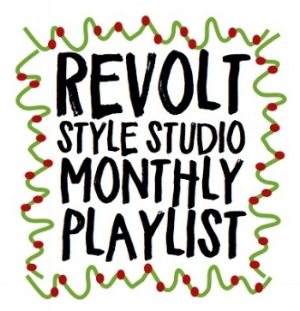 revolt style studio monthly playlist