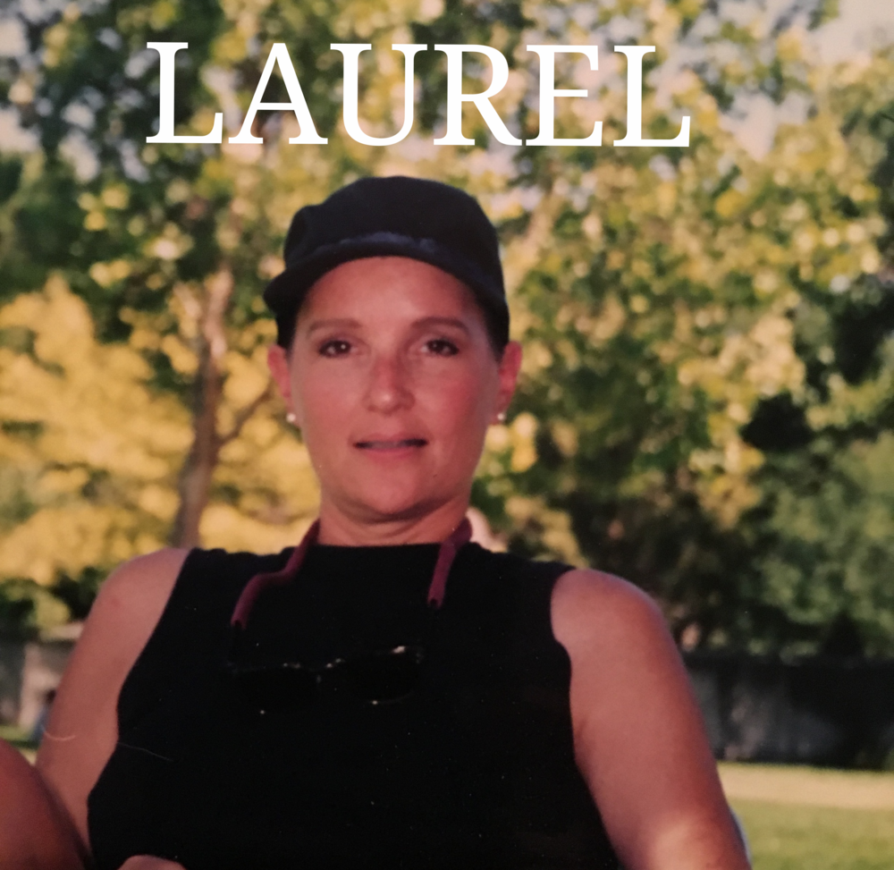 Laurel is the reason this all started. Her life and photos are shared here.