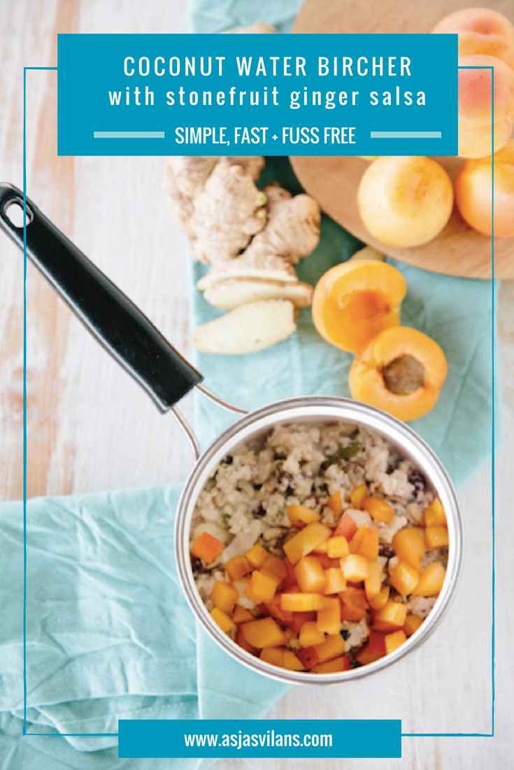 Coconut Water Bircher with Stonefruit and Ginger Salsa