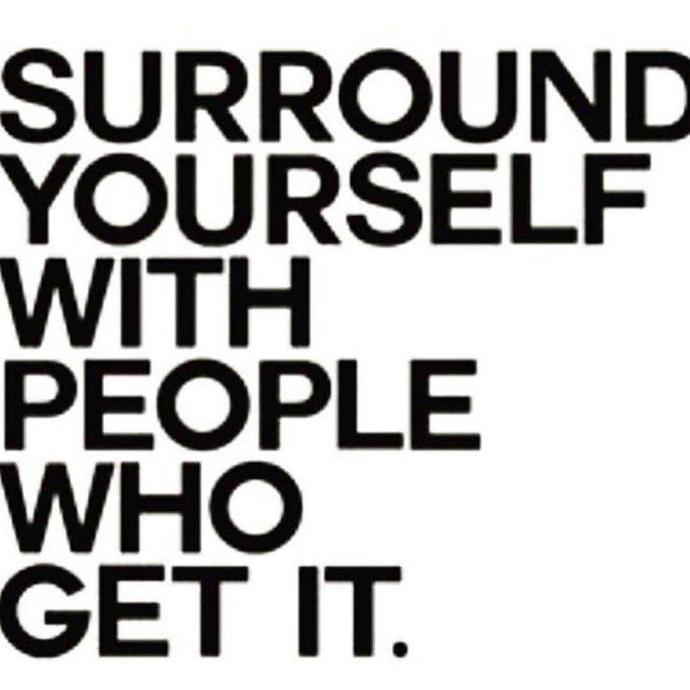 Surround yourself_IMG_0989.JPG