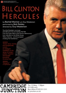 Bill Clinton Hercules: Thursday 12 May 7.30pm at The Junction, Cambridge