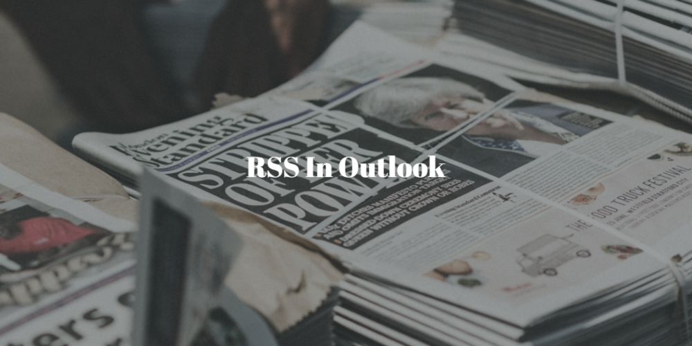RSS News in OUtlook