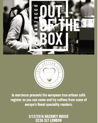 The True Artisan Cafe @lamarzoccouk  Out of the Box on Saturday December 3rd. The True Artisan Cafe is proudly sponsored by @espressosolutions. This is a very rare opportunity to try some of Europes finest speciality roasters all under the same roof. No air fare needed. Don't forget to register it's closing very soon.... #lamarzocco #lamarzoccouk #ootb16 #outofthebox #trueartisancafe #specialitycoffee #hackneyhouse #hackney #shoreditch