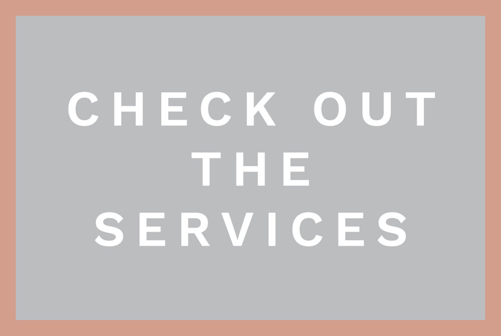 Check out the Services