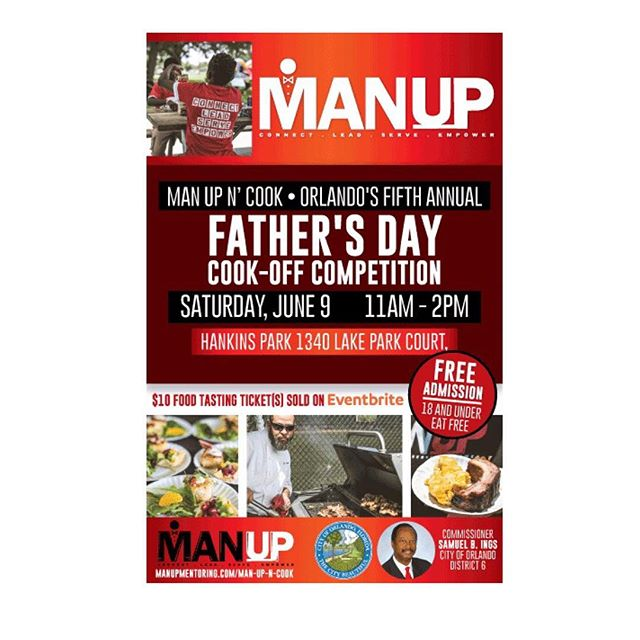 Come out and enjoy the fifth annual MAN UP n' Cook event!  When: THIS Saturday, June 9th Where: Hankins Park Time: 11AM-2PM  Cost: FREE admission ($10 for Food sampling)  More details on the flyer above! #MANUPMentoring #manup #407 #Orlando #mentors #volunteers #familyfun #summertime #realmencook #dontmissout #MANUPtakeover #IveyLaneHomes
