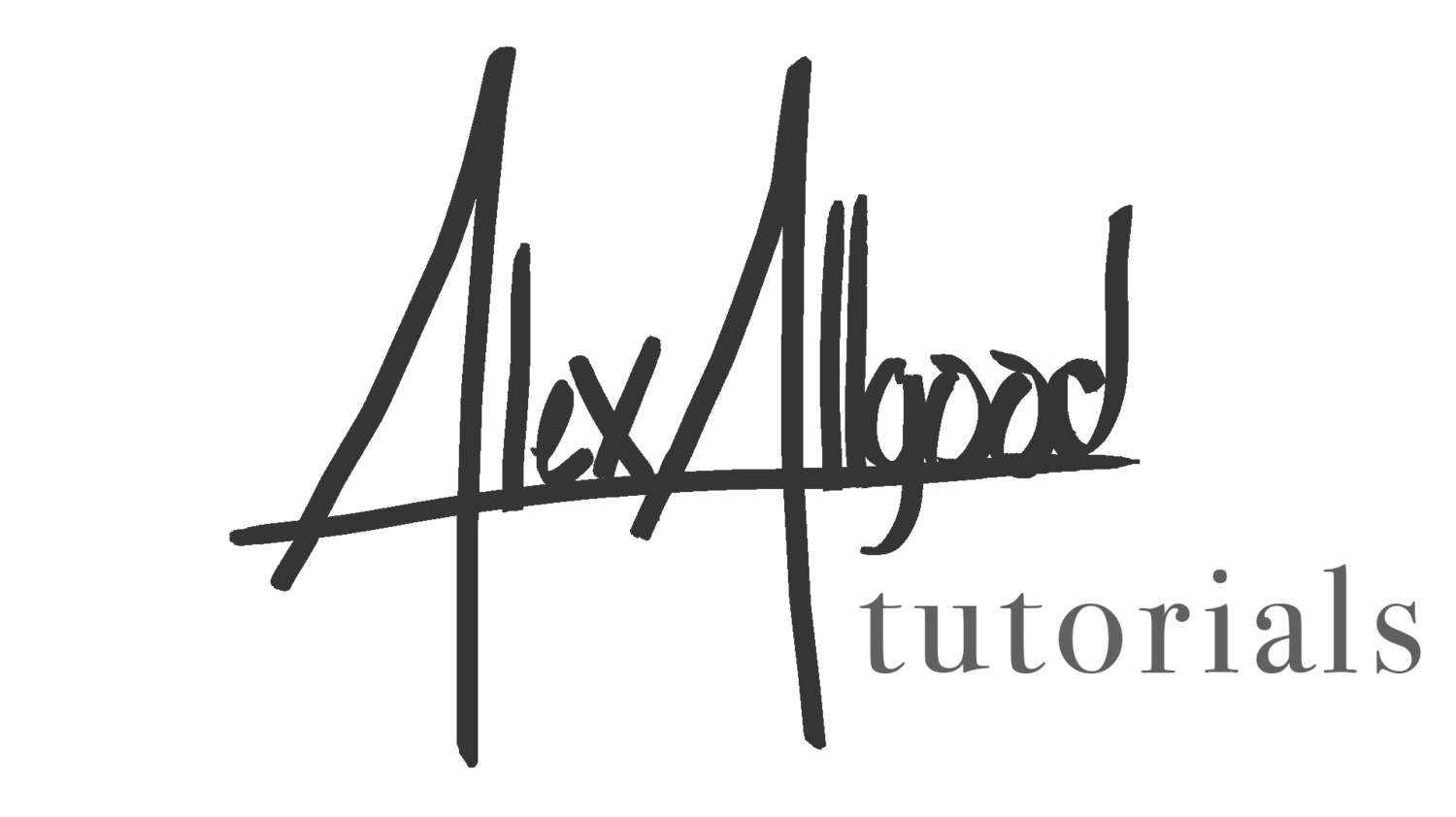 Tutorials by Alex Allgood
