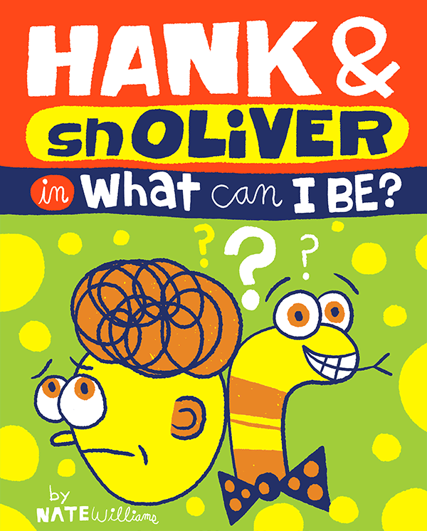 Hank and snOLiVER in What can I be?