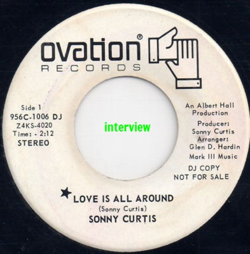 "Sonny Curtis wrote ""I Fought the Law"" and ""Love is All Around."" Mr. Roberts spoke with him about the latter as he remembered the late Mary Tyler Moore."