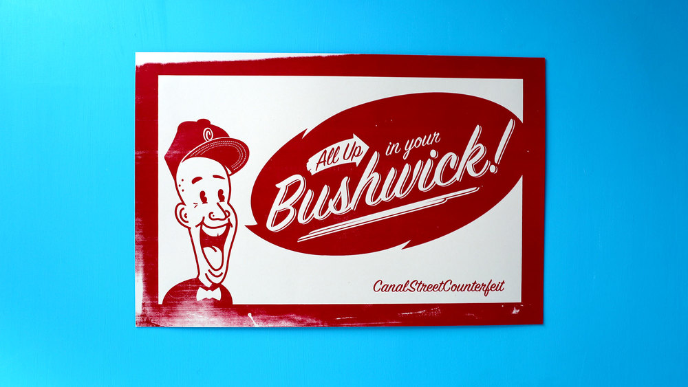 All up in your Bushwick! (csc red)
