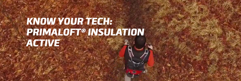 Know your Tech: Primaloft Insulation Active
