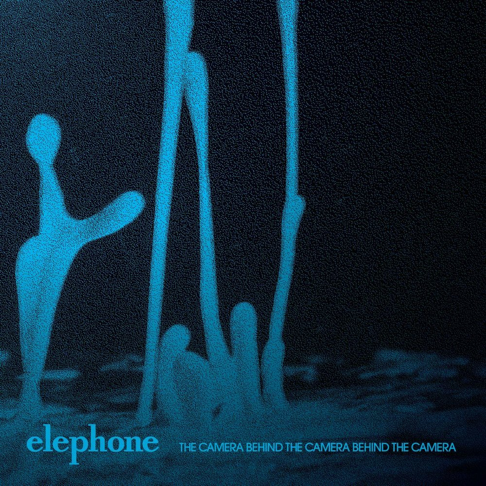 elephone-The Camera Behind the Camera Behind the Camera ( Single )-cover by  Christopher David Ryan