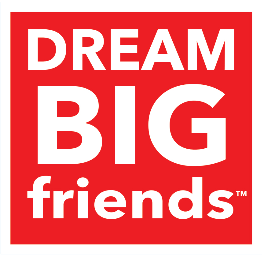 Dream Big Friends™