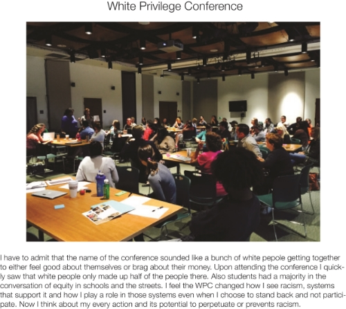 5. He then goes to the White Privilege Conference to explore more, reflect, and share further self-awareness.