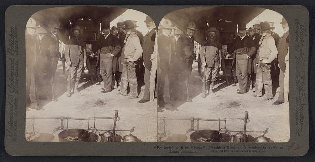 Pot Luck with the Boys, President Roosevelt's Cowboy Breakfast in Hugo, Colorado | Circa 1903