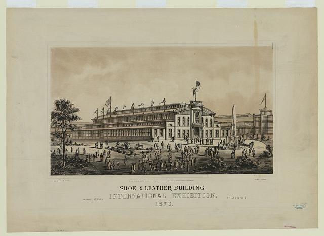 Shoes and Leather Building at the Centennial Exhibition | Circa 1876