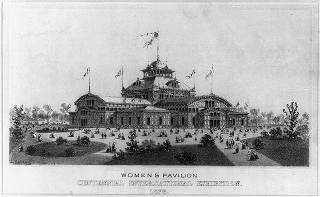 Women's Pavillion at the Centennial Exhibition | Circa 1876