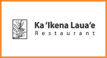 Ka 'Ikena Laua'e Restaurant