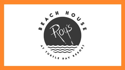 Roy's Beach House at Turtle Bay Resort