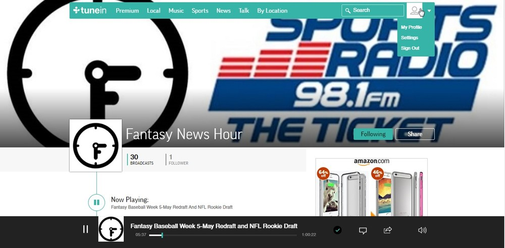 Listen to the Fantasy News Hour from your computer at tunein.com.