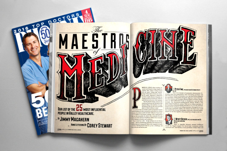 MAESTROS OF MEDICINE Feature   Digital and Traditional, Hand-Lettering April 2016