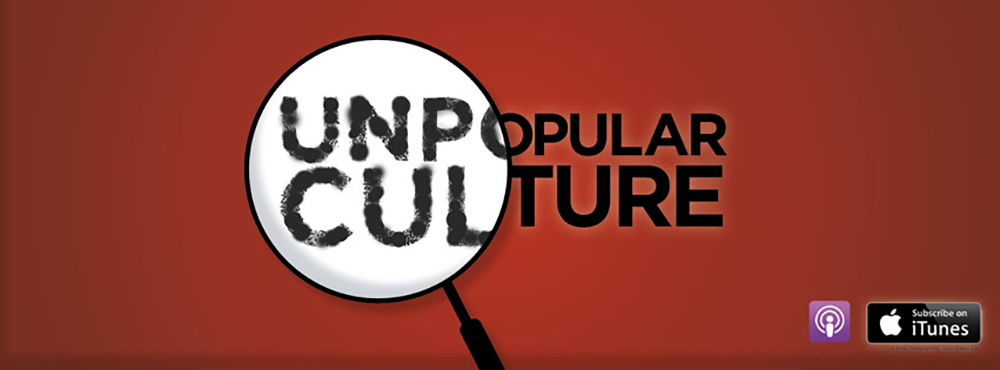 Unpopular Culture Podcast    Art Direction, Data-Driven Marketing, Branding Identity, Advertising, Conceptual Broadcasts  November 2016