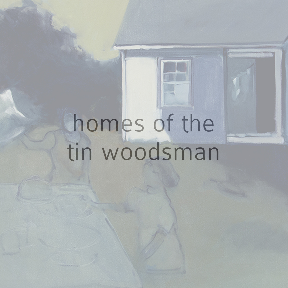 homes of the tin woodsman.jpg