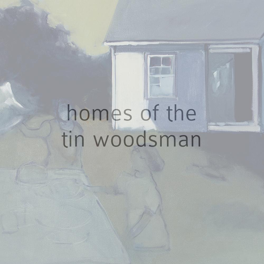 homes of the tin woodsman.jpg