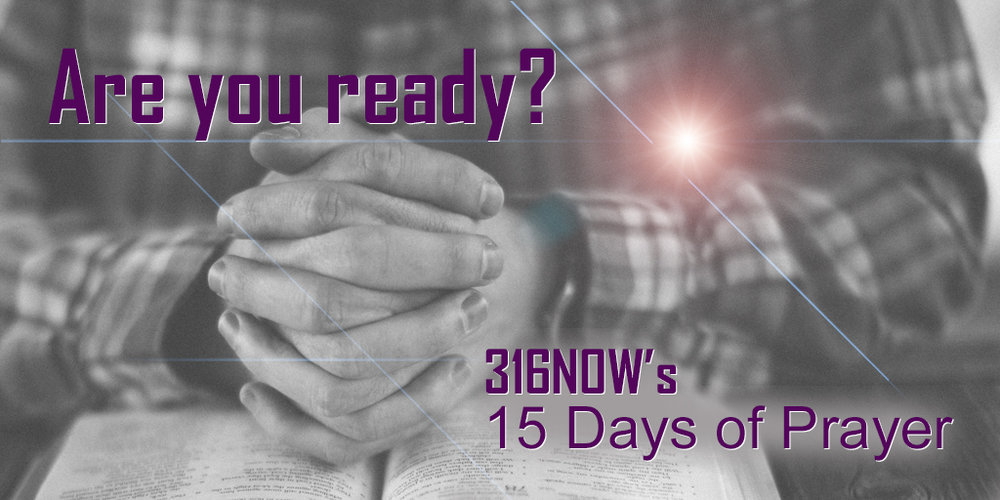 316NOW's 15 Days of Prayer begins on January 28. Download the prayer guide at http://bit.ly/2hmdtjv