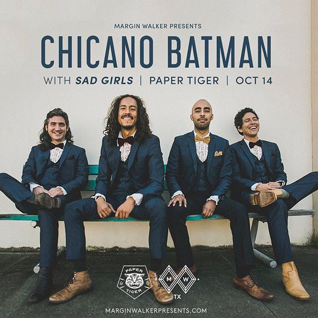 New show added! @marginwalkertx welcomes @chicanobatman here 10/14! Tix on sale now at marginwalkerpresents.com