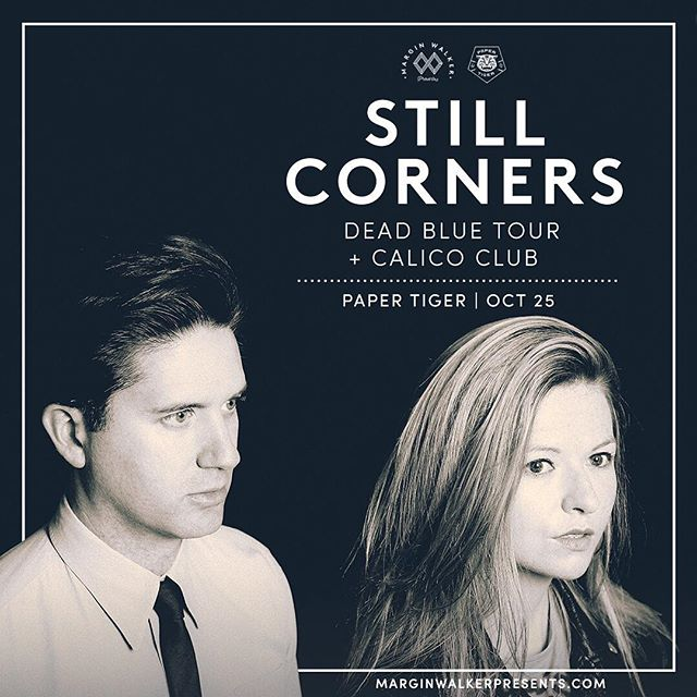 Aww yeah! @calicoclubtx are supporting @stillcorners here on 10/25! Presented by the good folks at @marginwalkertx. Get tickets now at marginwalkerpresents.com