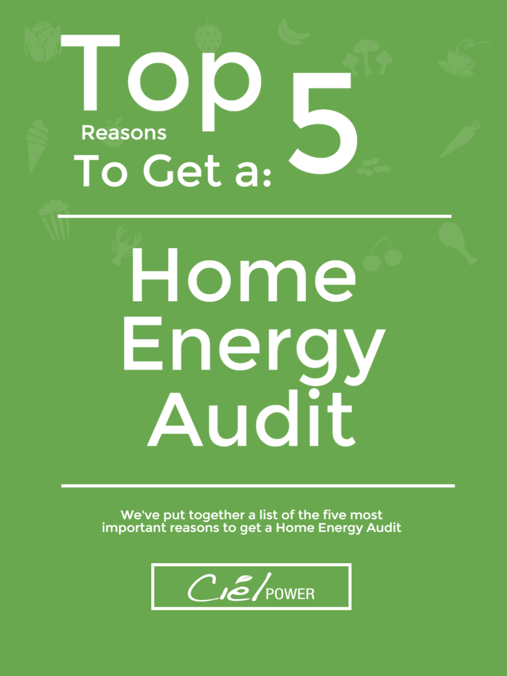 Top 5 Reasons to Get A Home Energy Audit