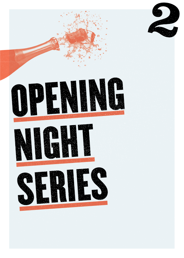 Enjoy a party — and meeting the artists?  Upgrade to our Opening Night Series (first Friday) and enjoy a pre-show reception and post-show champagne toast!